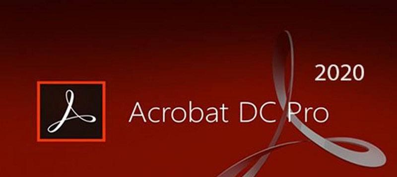 Tìm hiểu chi tiết phần mềm Adobe Acrobat Pro Full Crack