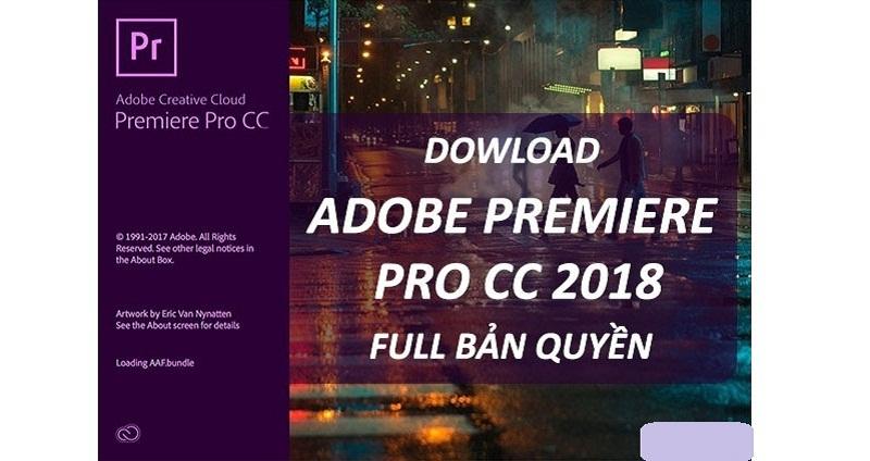Cách tải Adobe Premiere Pro CC 2018 full crack