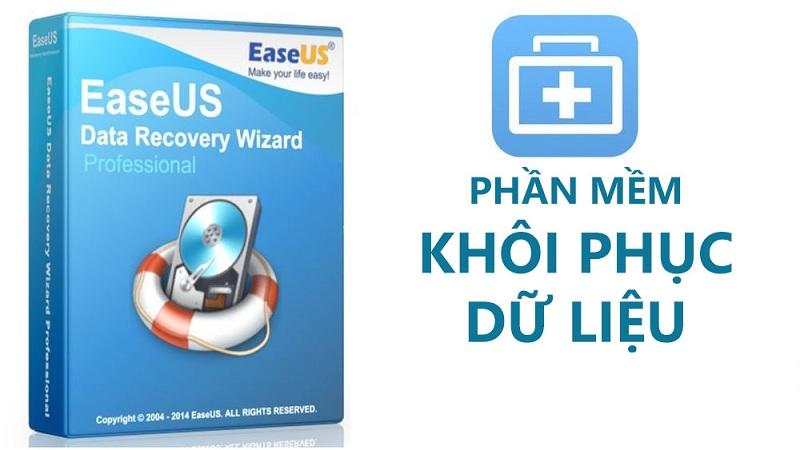 Easeus Data Recovery Wizard khôi phục dữ liệu nhanh gọn, dễ dàng