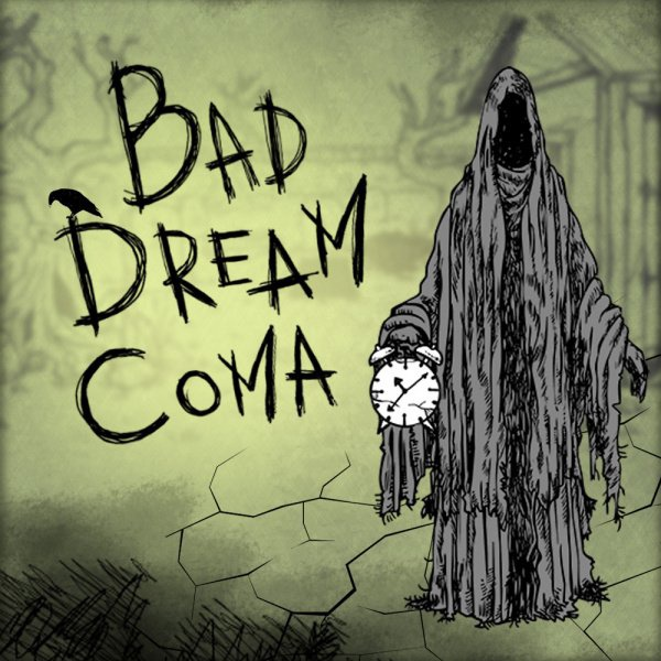 bad dream coma-1
