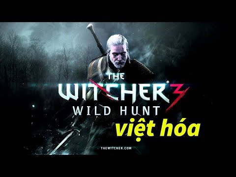 the witcher 3 viet hoa voz-8