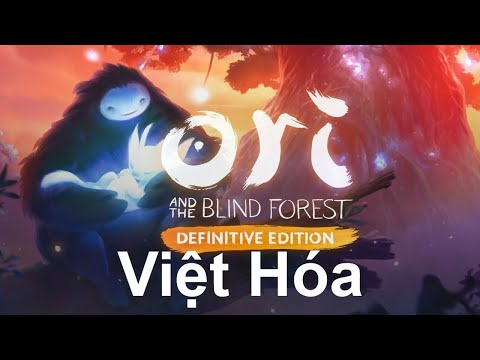 ori and the blind forest việt hóa-3